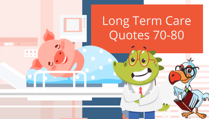 Long term care insurance quotes ages 70 75 80